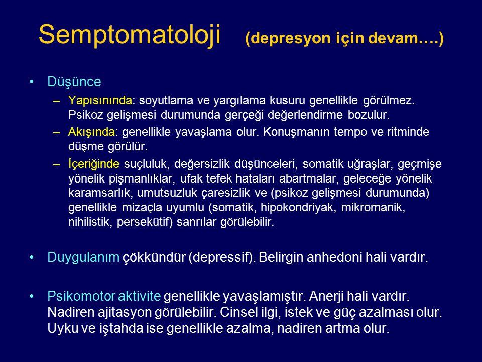 Semptomatoloji (depresyon için devam….)