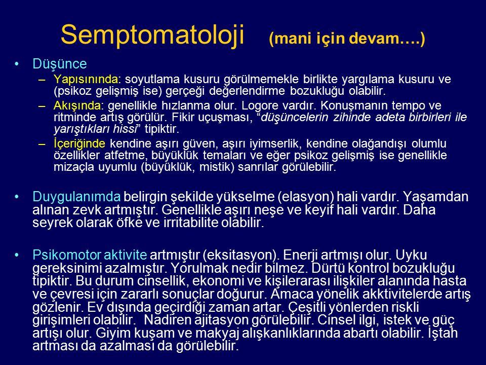 Semptomatoloji (mani için devam….)