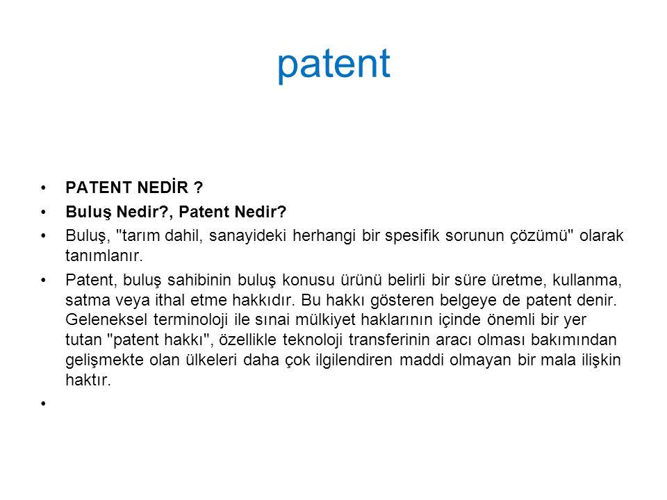 patent PATENT NEDİR Buluş Nedir , Patent Nedir