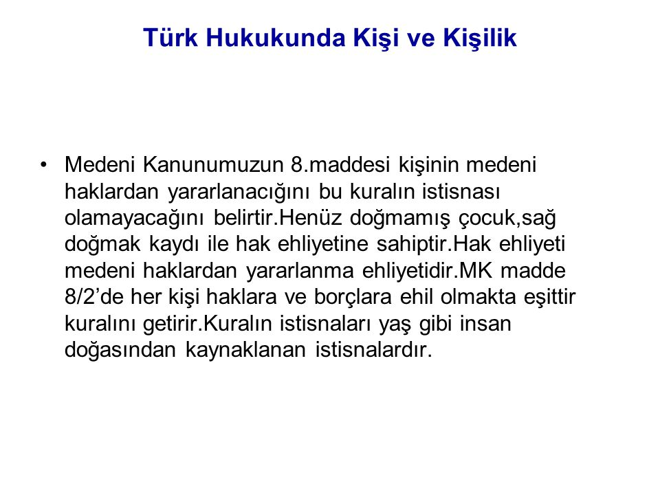 Türk Hukukunda Kişi ve Kişilik