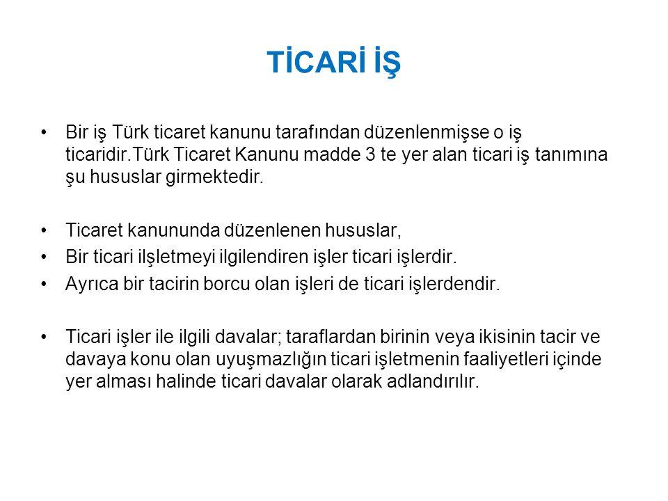TİCARİ İŞ