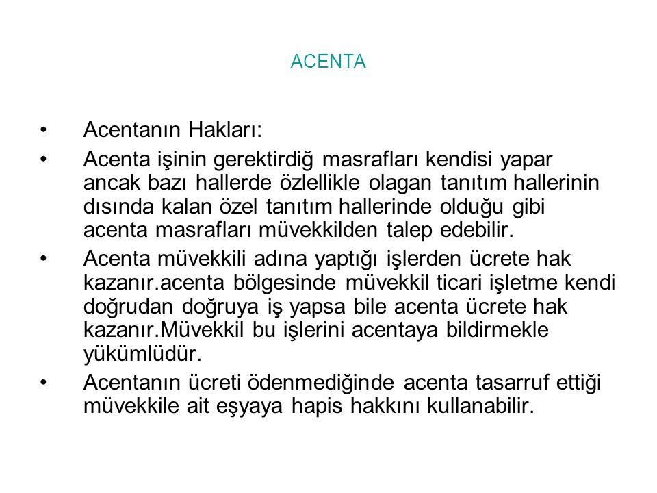 ACENTA Acentanın Hakları: