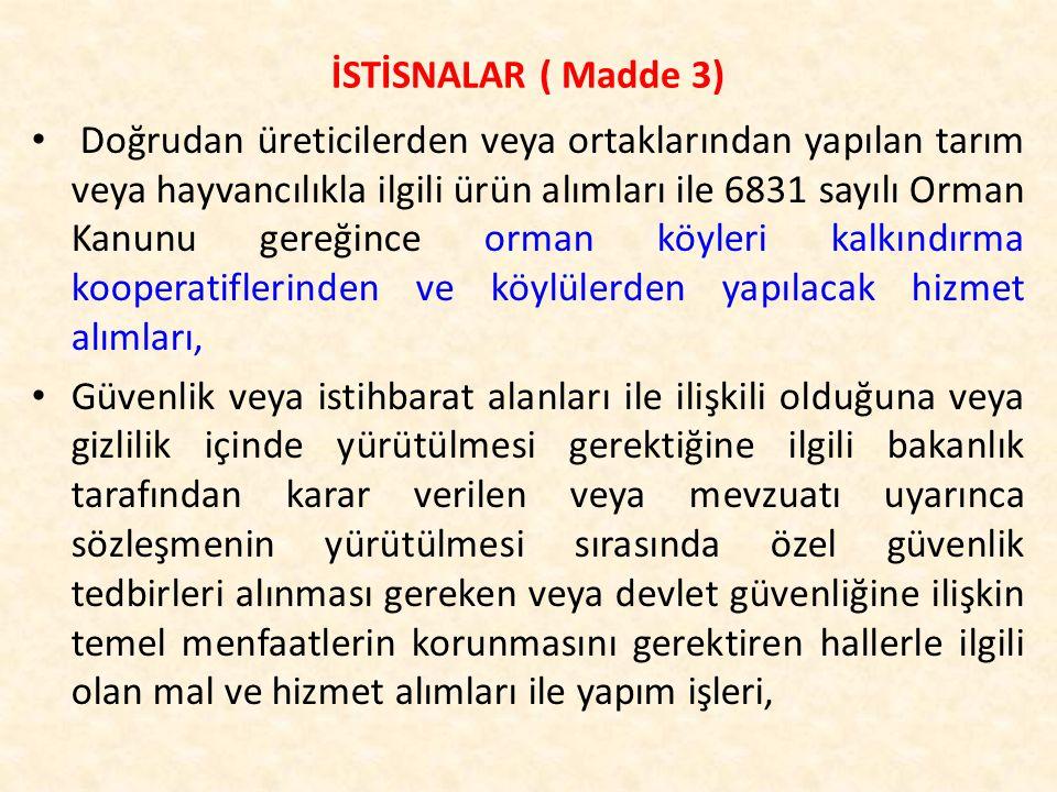 İSTİSNALAR ( Madde 3)