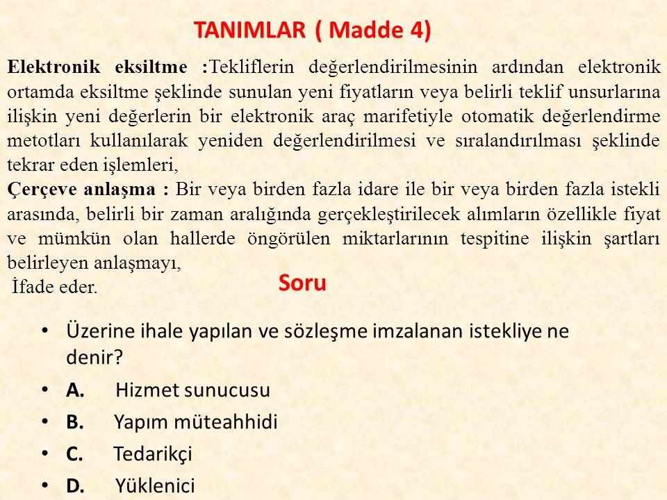 TANIMLAR ( Madde 4)