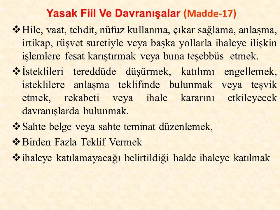 Yasak Fiil Ve Davranışalar (Madde-17)