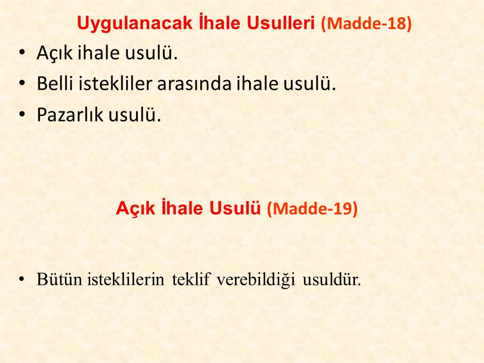 Uygulanacak İhale Usulleri (Madde-18)