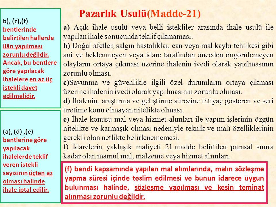 Pazarlık Usulü(Madde-21)