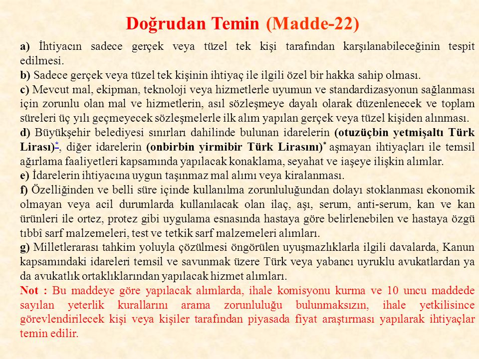 Doğrudan Temin (Madde-22)