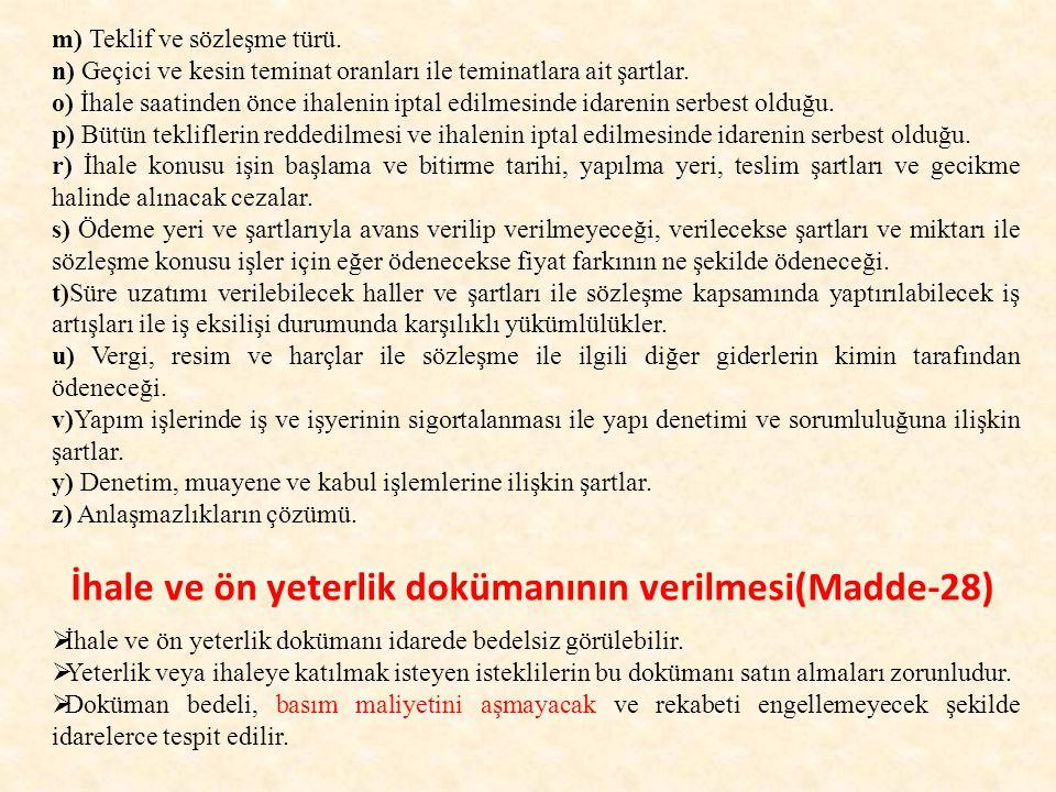 İhale ve ön yeterlik dokümanının verilmesi(Madde-28)