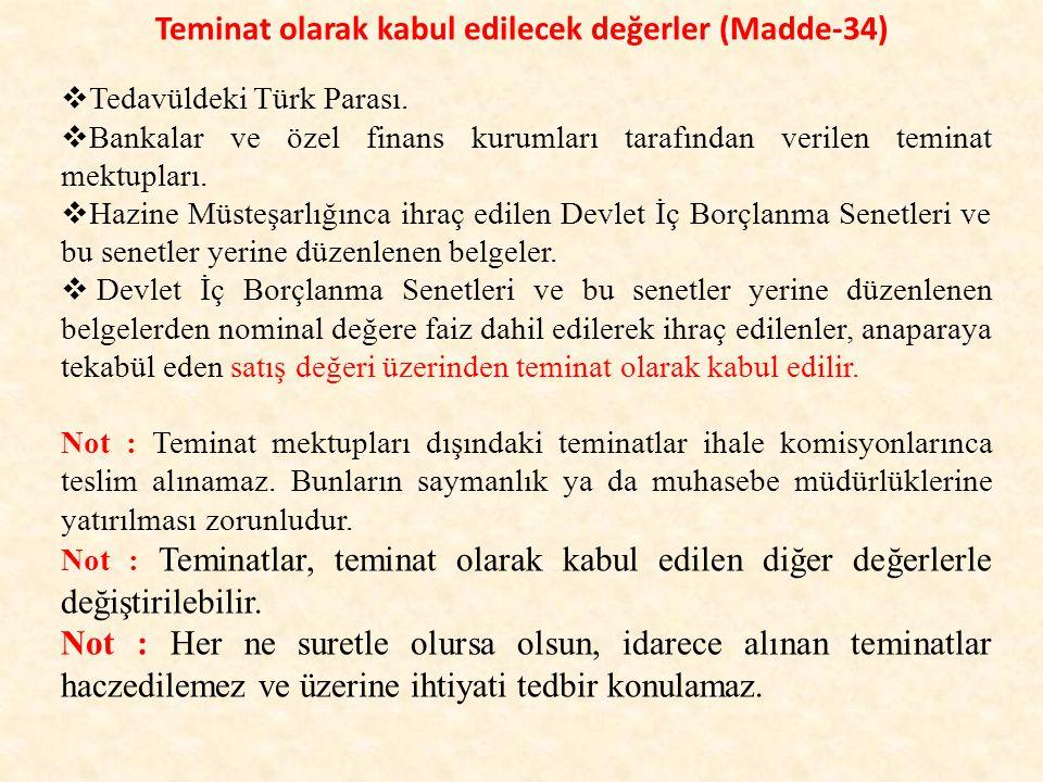Teminat olarak kabul edilecek değerler (Madde-34)