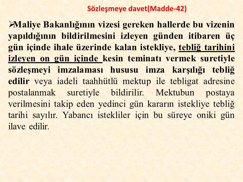 Sözleşmeye davet(Madde-42)
