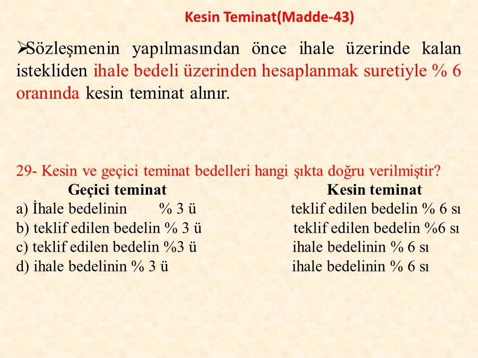 Kesin Teminat(Madde-43)