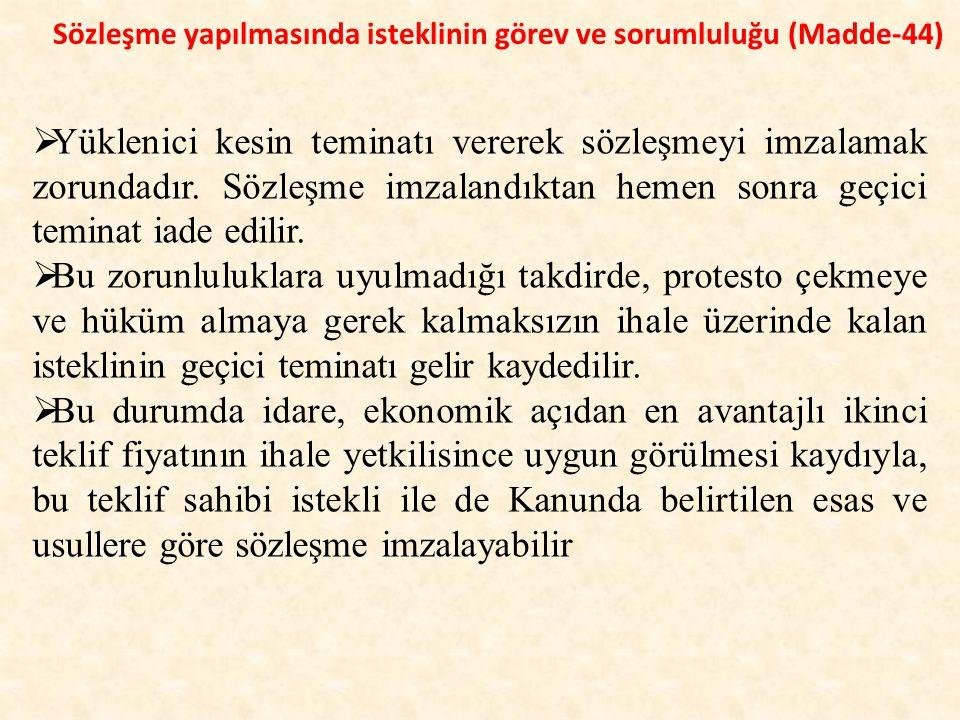 Sözleşme yapılmasında isteklinin görev ve sorumluluğu (Madde-44)
