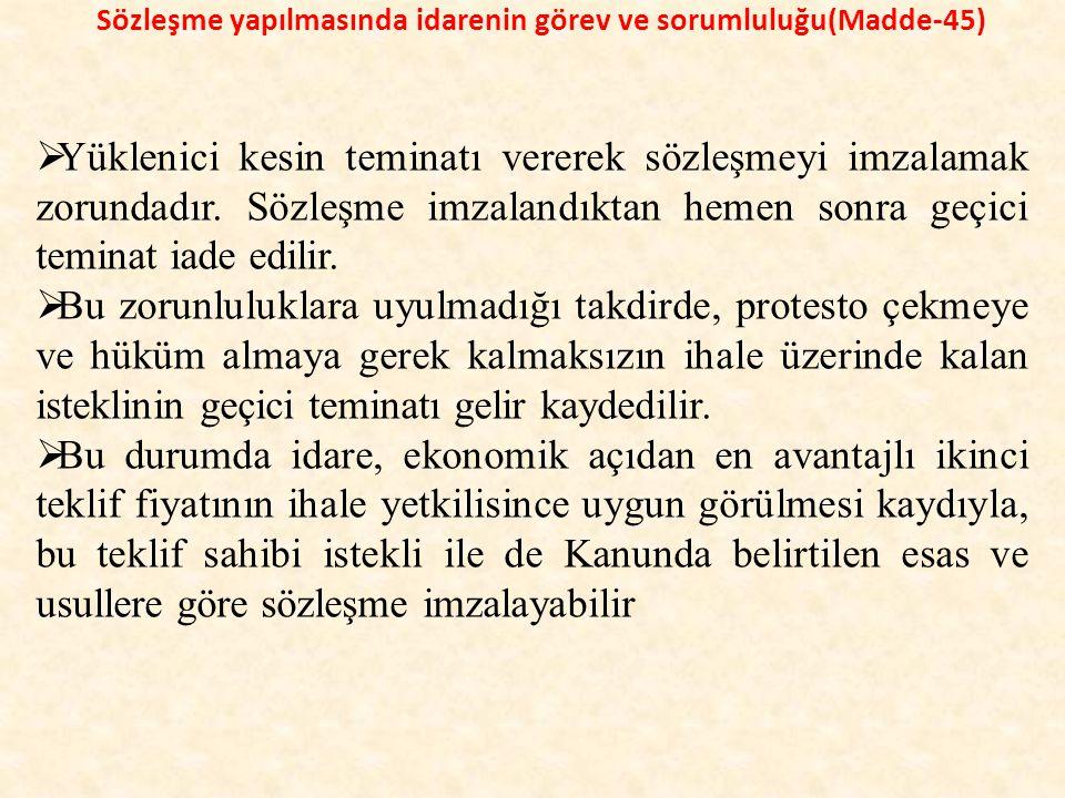 Sözleşme yapılmasında idarenin görev ve sorumluluğu(Madde-45)