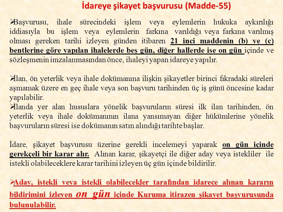 İdareye şikayet başvurusu (Madde-55)