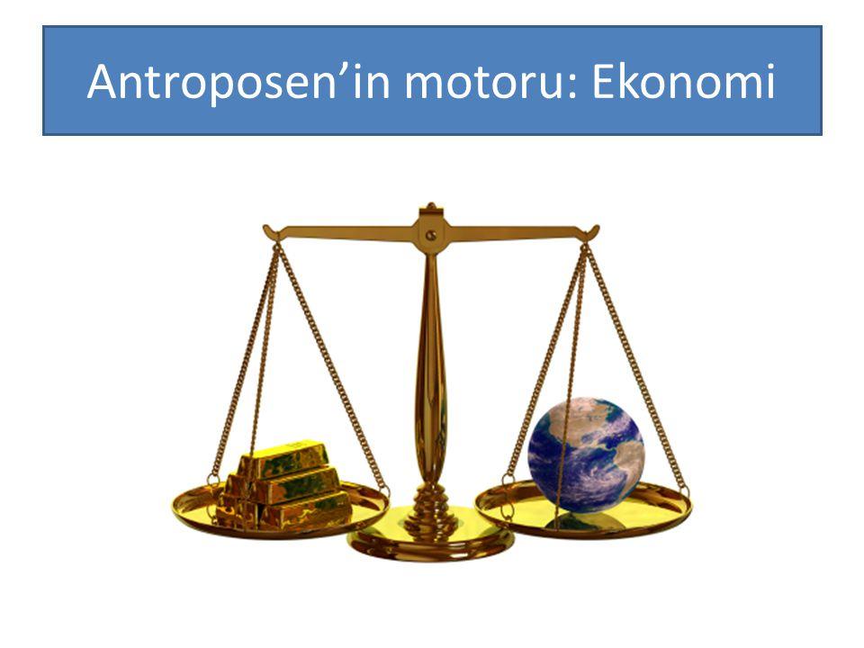 Antroposen'in motoru: Ekonomi