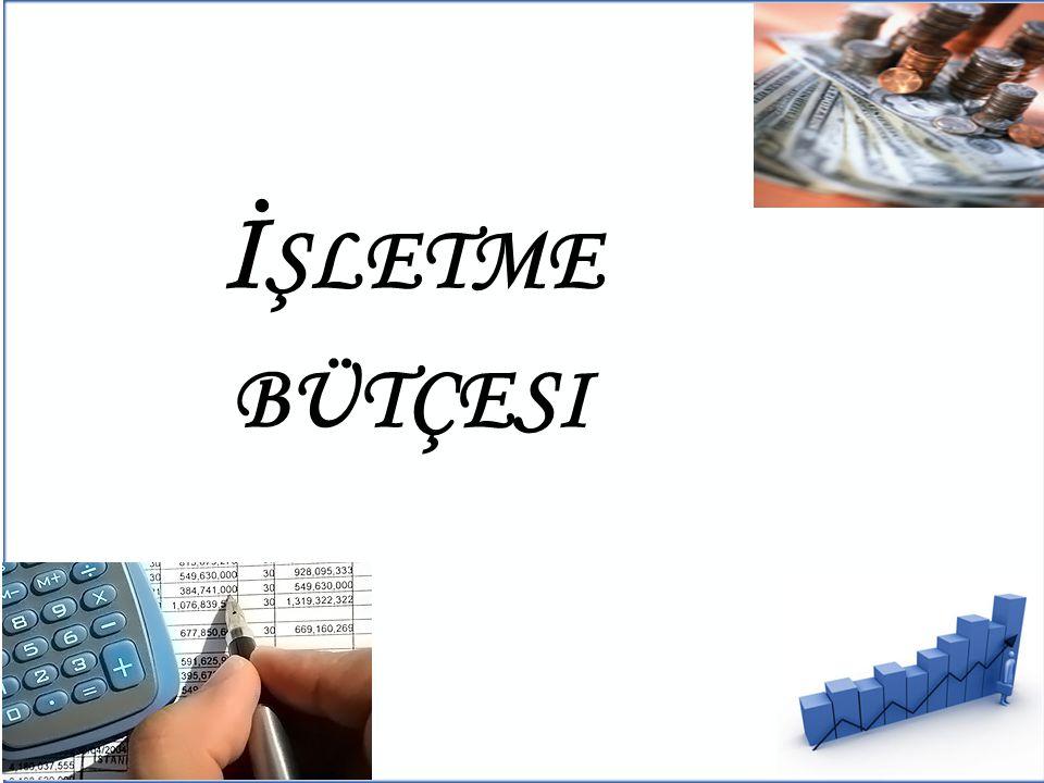 İşletme bütçesi 2.İŞLETME BÜTÇESİ