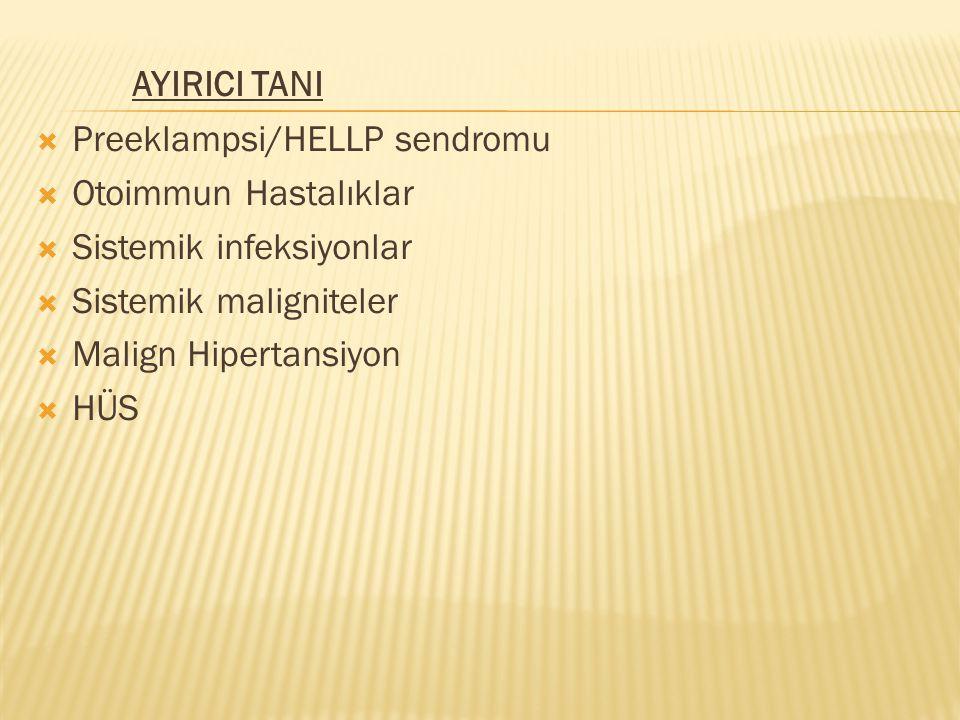 AYIRICI TANI Preeklampsi/HELLP sendromu Otoimmun Hastalıklar