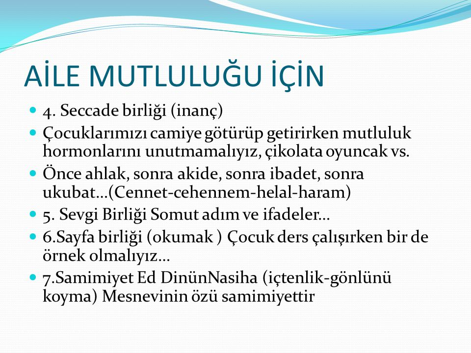 AİLE MUTLULUĞU İÇİN 4. Seccade birliği (inanç)