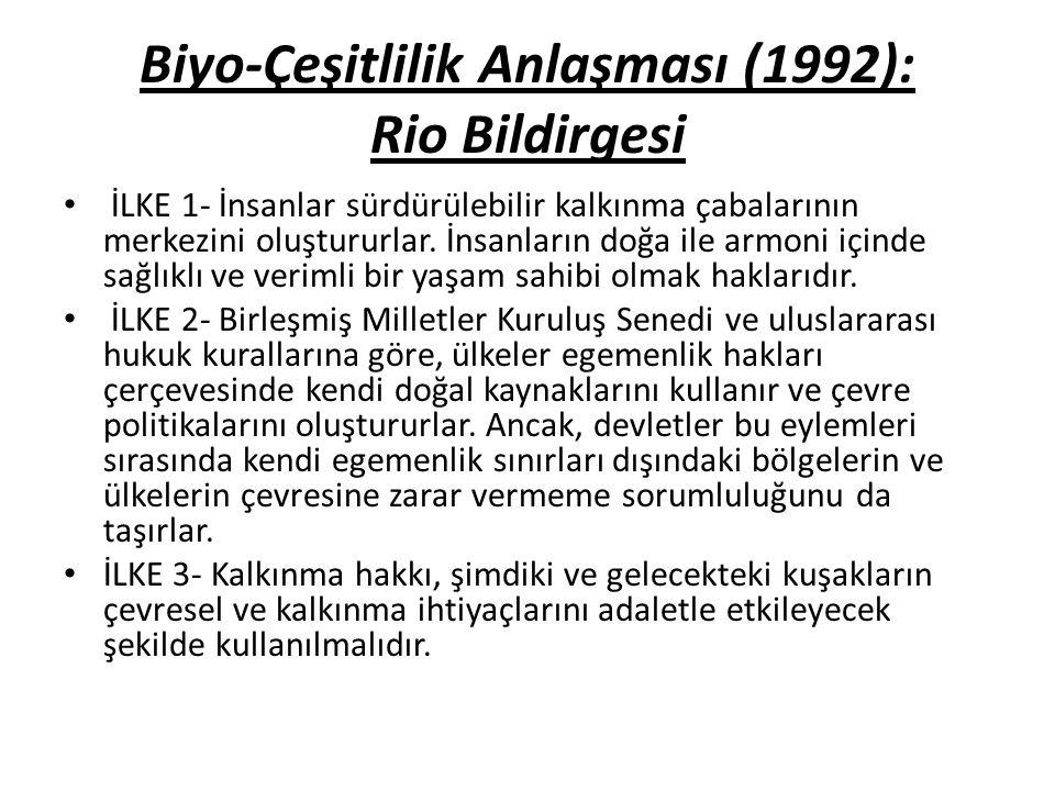Biyo-Çeşitlilik Anlaşması (1992): Rio Bildirgesi