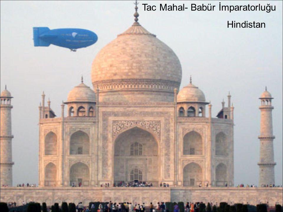 Tac Mahal- Babür İmparatorluğu