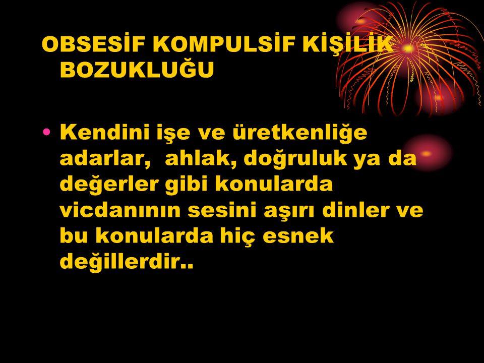 OBSESİF KOMPULSİF KİŞİLİK BOZUKLUĞU