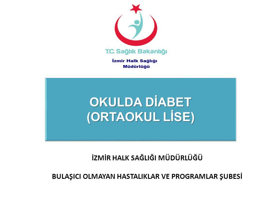 OKULDA DİABET (ORTAOKUL LİSE)