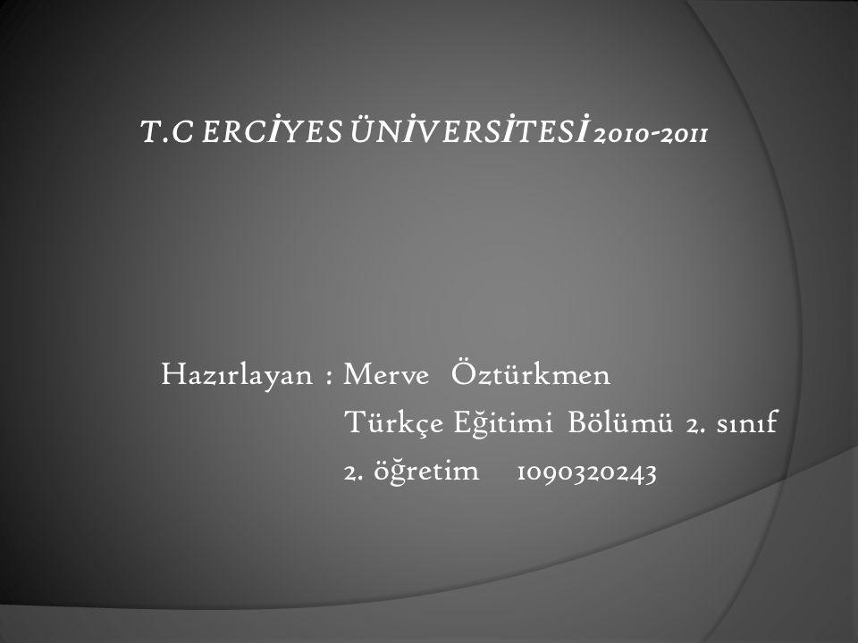 T.C ERCİYES ÜNİVERSİTESİ 2010-2011