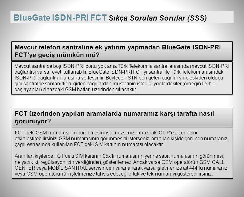 BlueGate ISDN-PRI FCT Sıkça Sorulan Sorular (SSS)