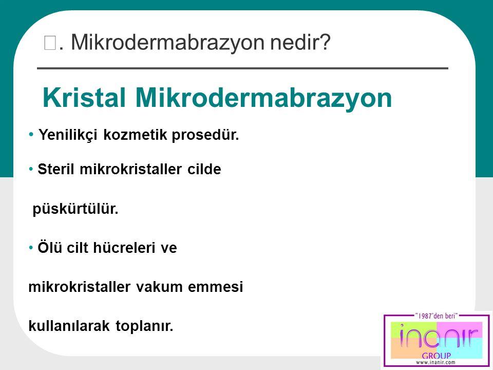 Kristal Mikrodermabrazyon