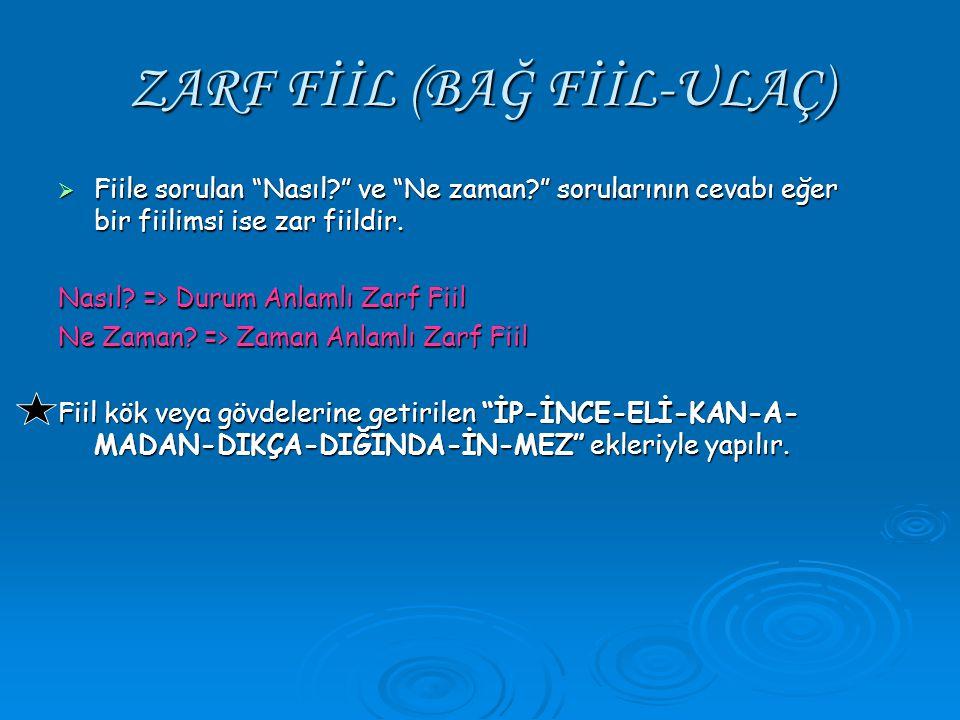 ZARF FİİL (BAĞ FİİL-ULAÇ)