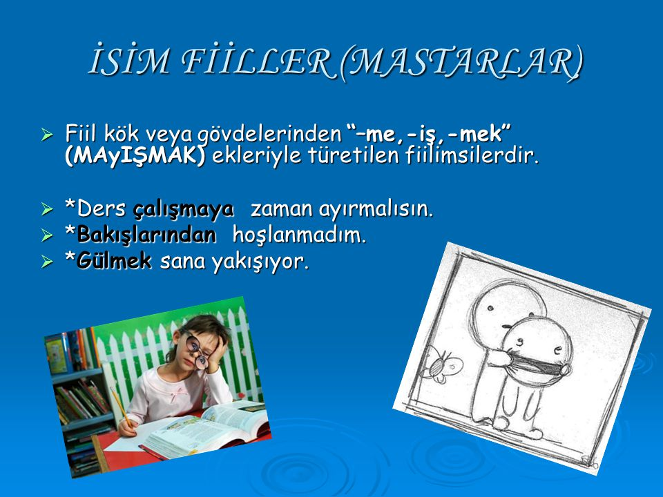 İSİM FİİLLER (MASTARLAR)