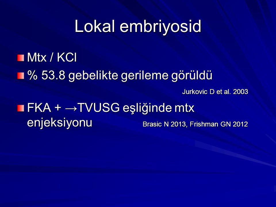 Lokal embriyosid Mtx / KCl