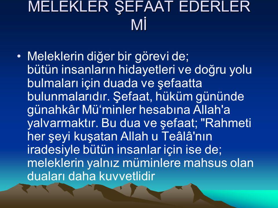 MELEKLER ŞEFAAT EDERLER Mİ