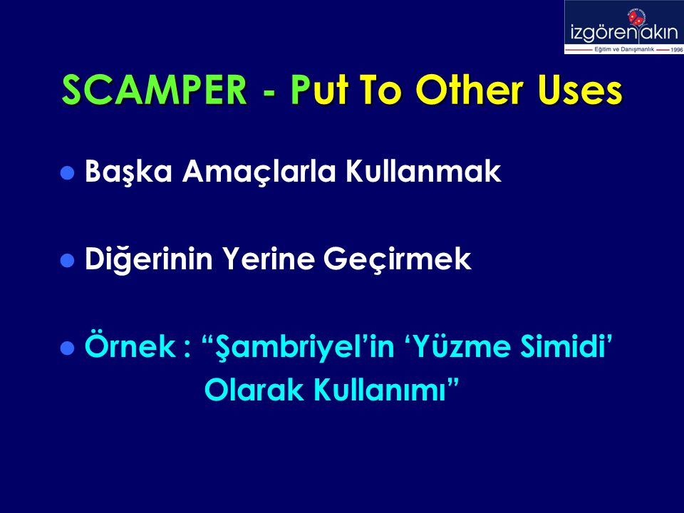 SCAMPER - Put To Other Uses