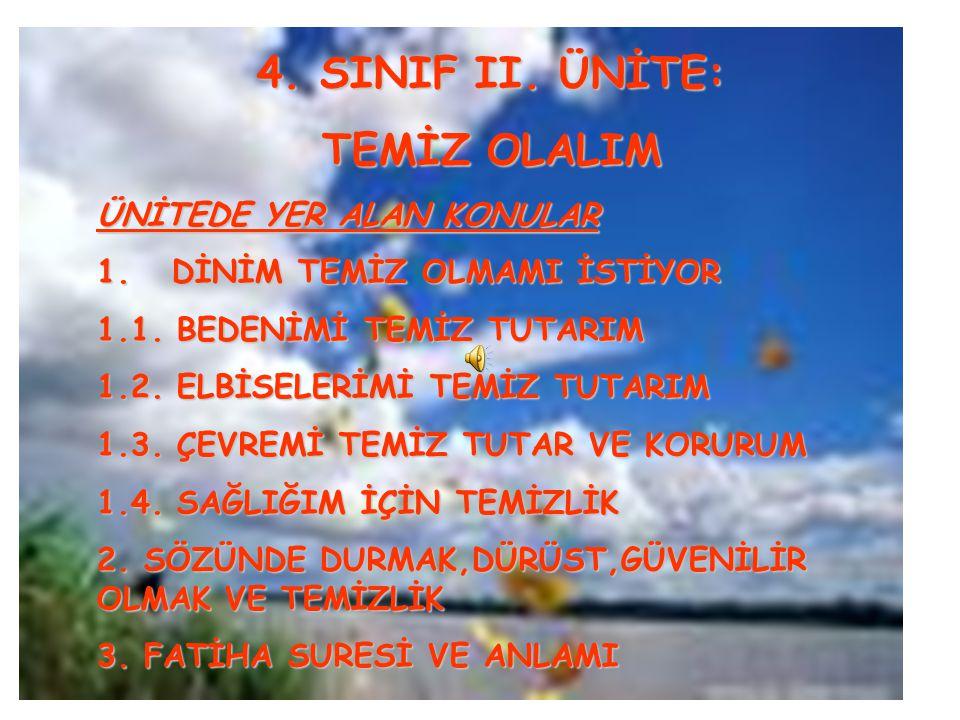 4. SINIF II. ÜNİTE: TEMİZ OLALIM
