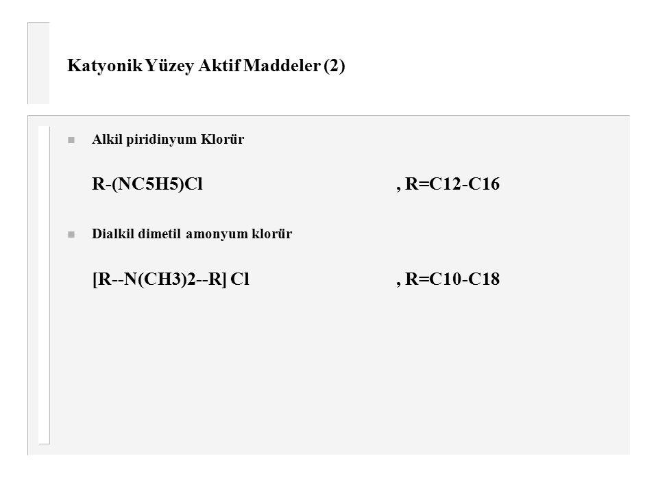 Katyonik Yüzey Aktif Maddeler (2)