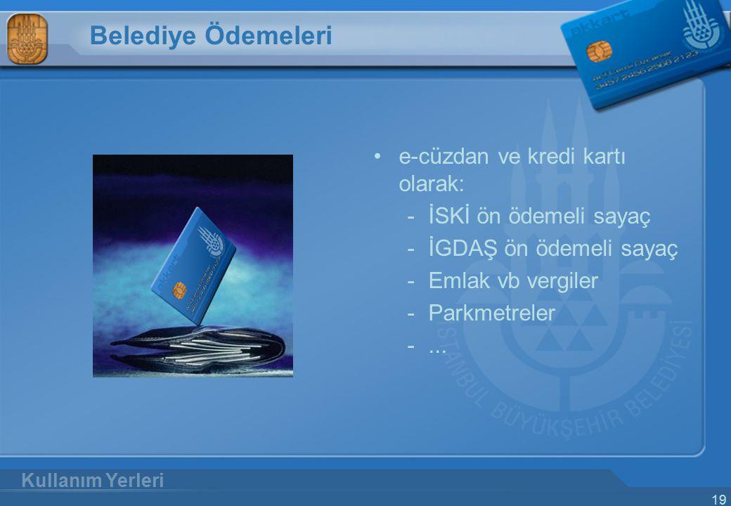 Belediye Ödemeleri e-cüzdan ve kredi kartı olarak: