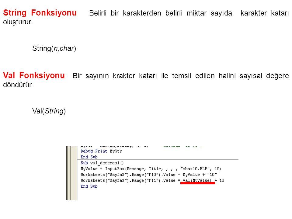 String Fonksiyonu Belirli bir karakterden belirli miktar sayıda karakter katarı oluşturur.
