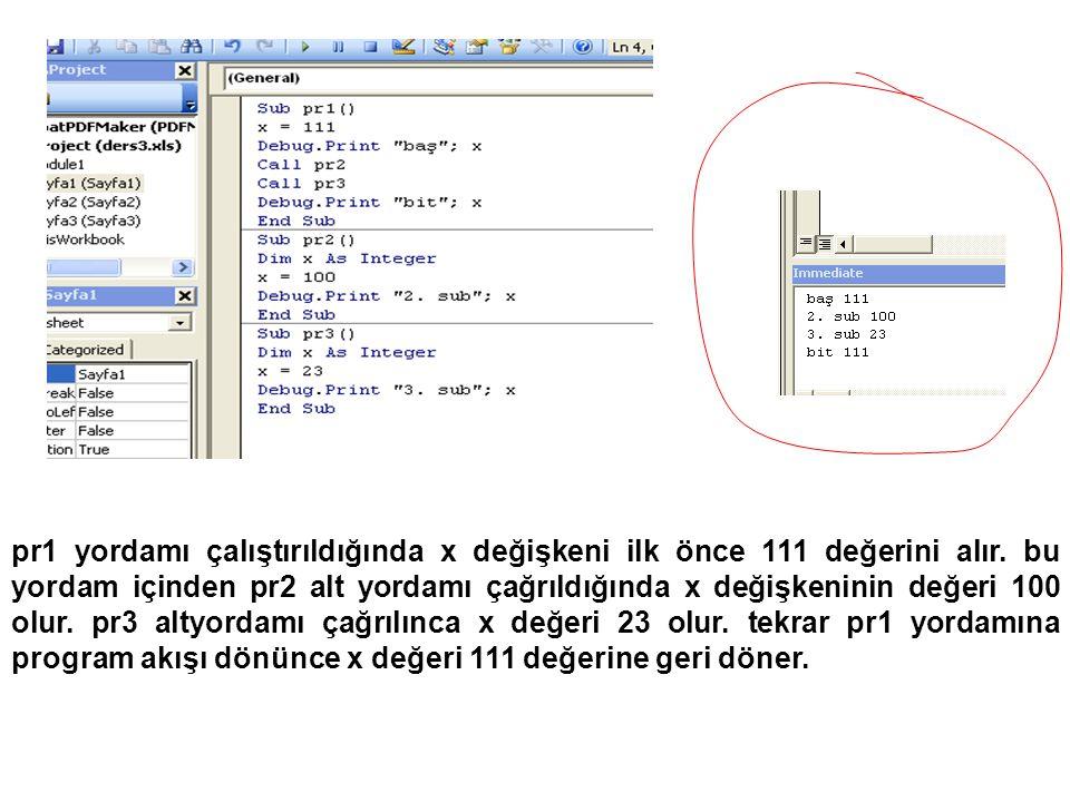 pr1 yordamı çalıştırıldığında x değişkeni ilk önce 111 değerini alır