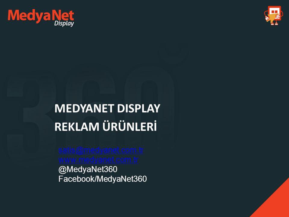 MEDYANET DISPLAY REKLAM ÜRÜNLERİ satis@medyanet.com.tr