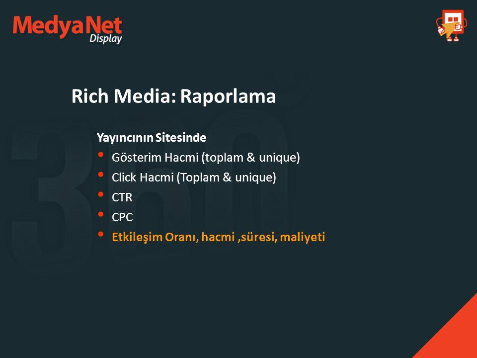 Rich Media: Raporlama Yayıncının Sitesinde