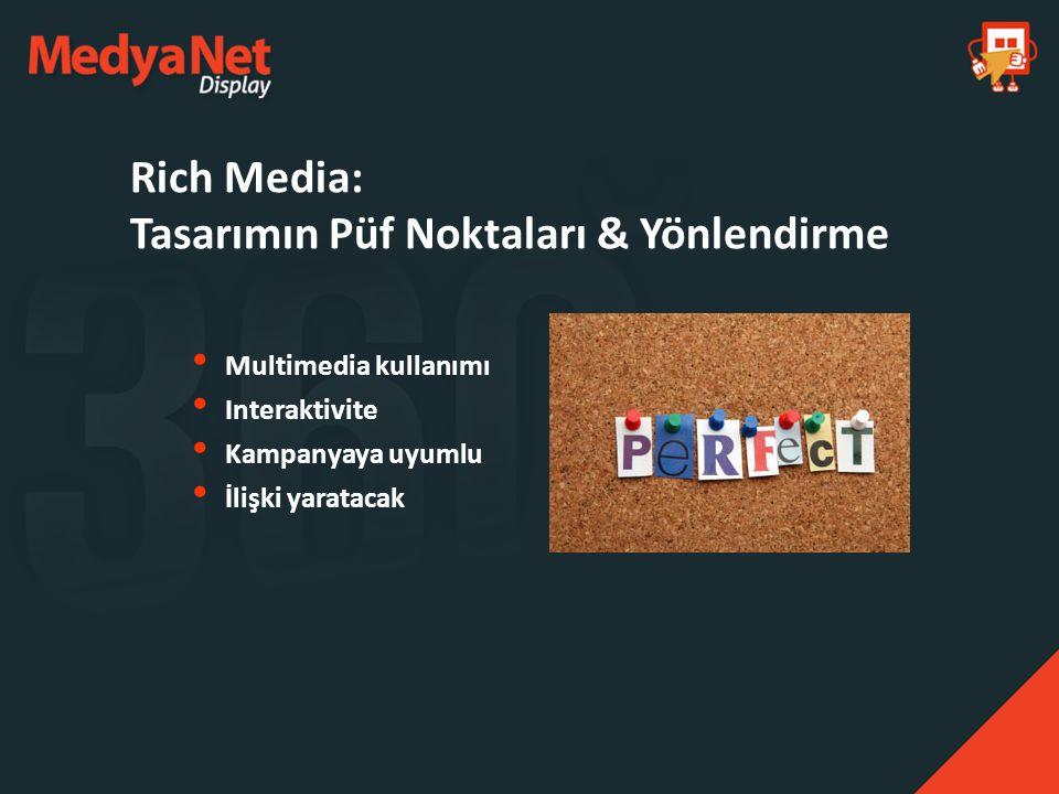 Rich Media: Tasarımın Püf Noktaları & Yönlendirme
