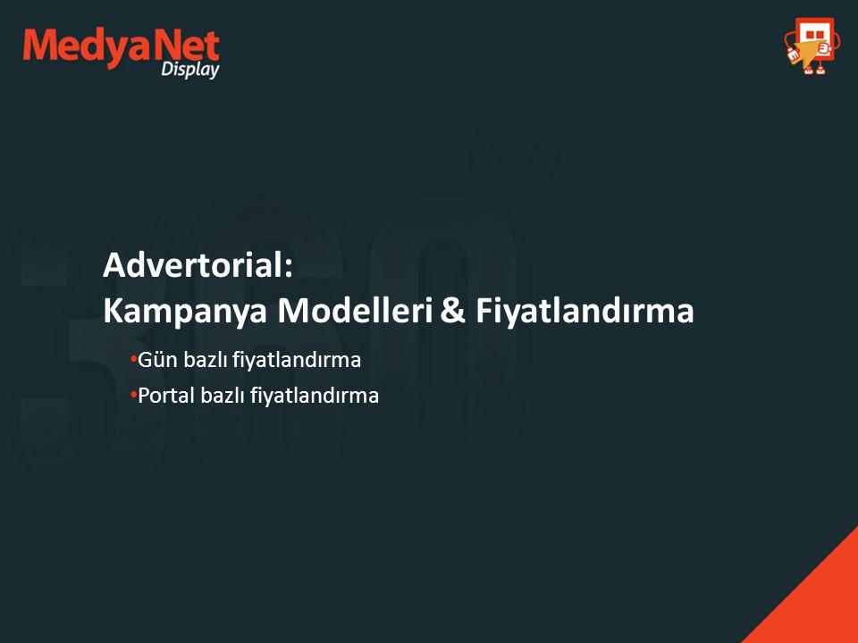 Advertorial: Kampanya Modelleri & Fiyatlandırma