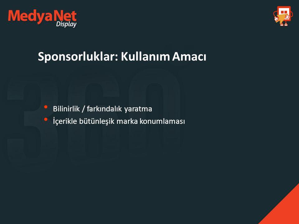 Sponsorluklar: Kullanım Amacı