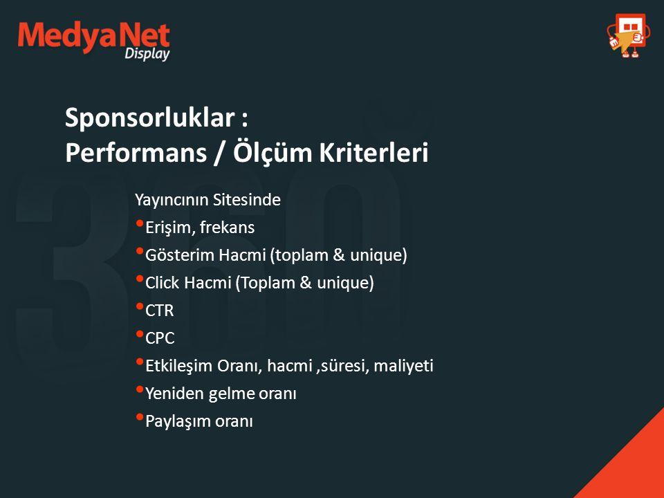 Sponsorluklar : Performans / Ölçüm Kriterleri