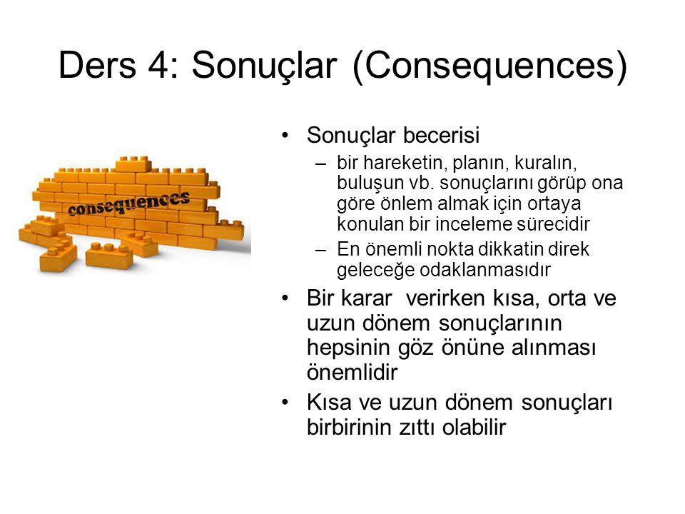 Ders 4: Sonuçlar (Consequences)