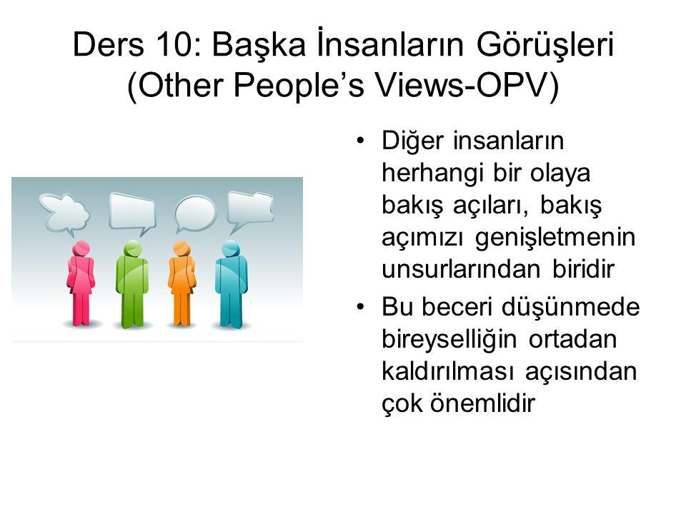Ders 10: Başka İnsanların Görüşleri (Other People's Views-OPV)