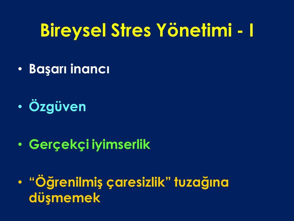 Bireysel Stres Yönetimi - I