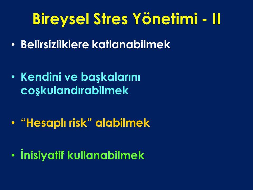 Bireysel Stres Yönetimi - II